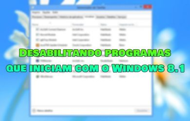 Desabilitar programas que iniciam com o Windows 8.1