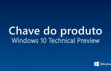 Chave do Produto para Windows 10 Preview