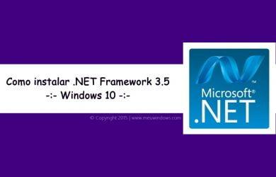 Instalando .NET Framework 3.5 no Windows 10