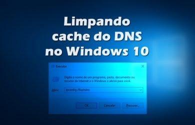Como limpar o cache do DNS