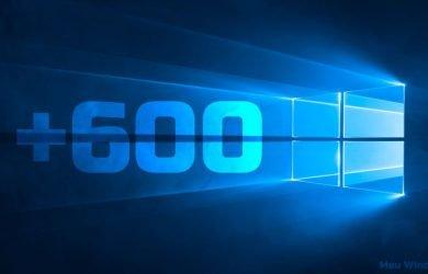 600 milhões de dispositivos estão executando o Windows 10