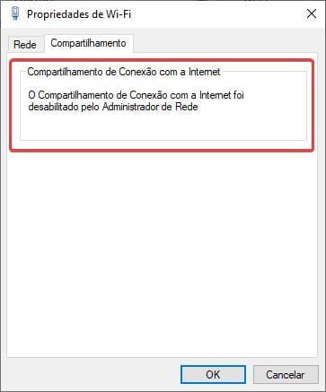 O Compartilhamento de Conexão com a Internet foi desabilitado pelo Administrador de Rede
