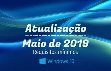 Requisitos mínimos para Atualização de maio de 2019