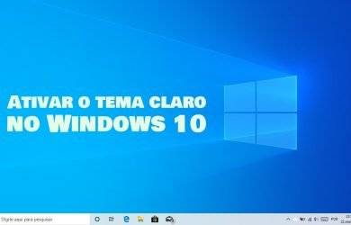 Ativar o tema claro no Windows 10