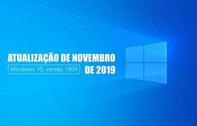 Atualização de novembro de 2019 para o Windows 10, versão 1909