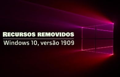 Recursos removidos no Windows 10, versão 1909
