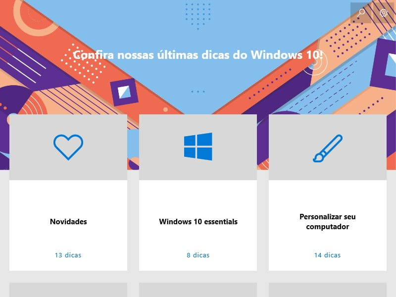 Confira as ultimas com o aplicativo Dicas do Windows 10.