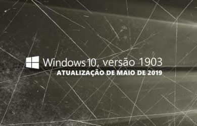 Fim do suporte para o Windows 10, versão 1903